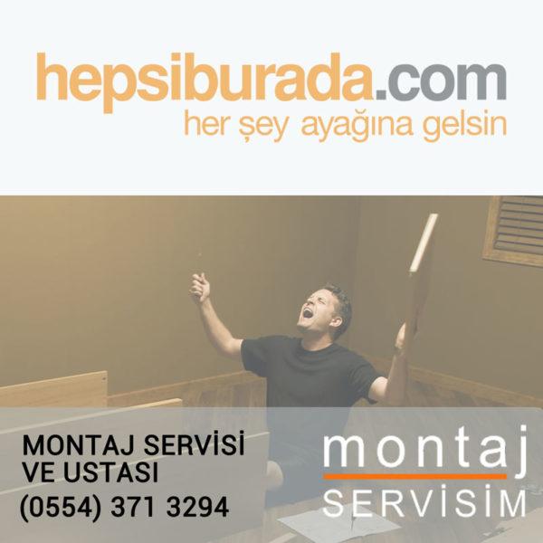Hepsiburada Mobilya Montajı Servisi ve Ustası